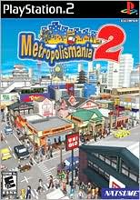Metropolismania 2 for PlayStation 2 last updated Dec 03, 2007