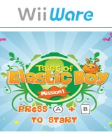 Tales of Elastic Boy: Mission 1 Wii