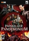Painkiller: Pandemonium PC