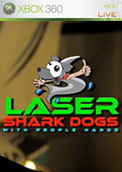 Laser Shark Dogs with People Hands for Xbox 360 last updated Jan 19, 2011