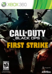 Call of Duty: Black Ops - First Strike for Xbox 360 last updated Oct 03, 2013