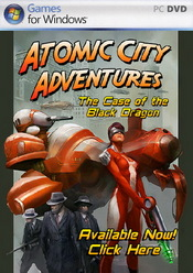 Atomic City Adventures: The Case of the Black Dragon PC