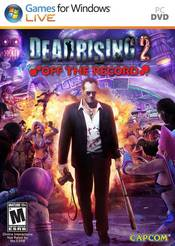 Dead Rising 2: Off the Record PC