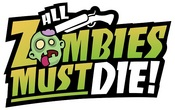 All Zombies Must Die! PS3