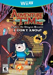 Adventure Time: Explore the Dungeon because I DON'T KNOW! Wii U