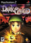 Dark Cloud for PlayStation 2 last updated Jun 27, 2013