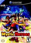 Mystic Heroes for GameCube last updated Feb 13, 2008