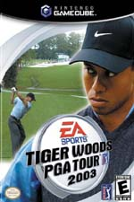 Tiger Woods PGA Tour 2003 for GameCube last updated May 11, 2003