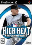 High Heat Major League Baseball 2004 for PlayStation 2 last updated May 05, 2003