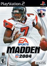 Madden NFL 2004 for PlayStation 2 last updated Dec 30, 2005