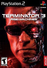 Terminator 3: Rise of the Machines for PlayStation 2 last updated Feb 07, 2006