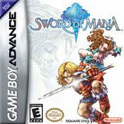 Sword of Mana for Game Boy Advance last updated Mar 03, 2008