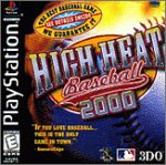 High Heat Baseball 2000 for PlayStation last updated Jan 26, 2001