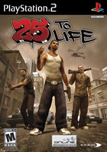 25 to Life for PlayStation 2 last updated Aug 12, 2008