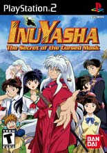 InuYasha: Secret Of the Cursed Mask for PlayStation 2 last updated Jun 01, 2009