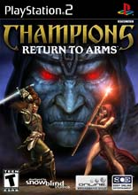 Champions: Return to Arms for PlayStation 2 last updated Apr 24, 2009