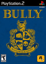 Bully for PlayStation 2 last updated Feb 24, 2013