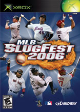 MLB Slugfest 2006 for Xbox last updated Aug 02, 2007