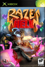 Raze's Hell for Xbox last updated Aug 18, 2006
